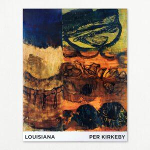 Original plakat med Per Kirkeby fra udstilling på Louisiana 2004.