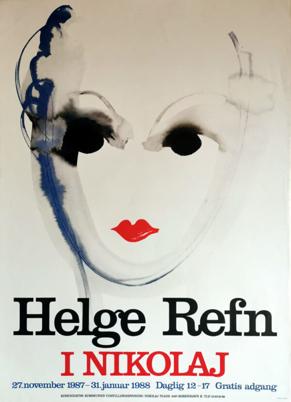 Helge Refn i Nikolaj. Original udstillingsplakat fra 1987.