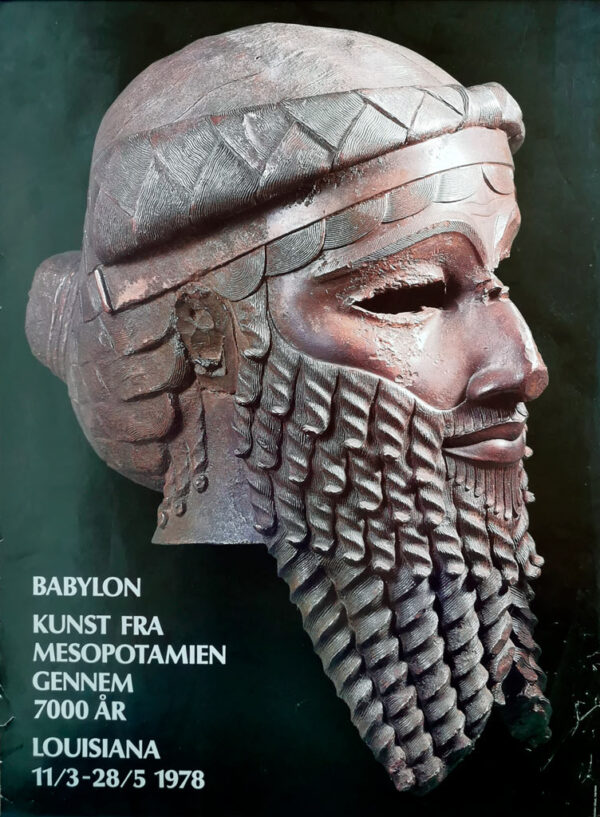 "Original plakat fra udstillingen ""Babylon - Kunst fra Mesopotamien gennem 7000 år"", Louisiana 1978"
