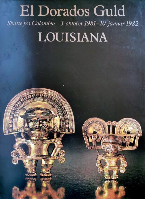 Plakat fra udstillingen El Dorados Guld på Louisiana.