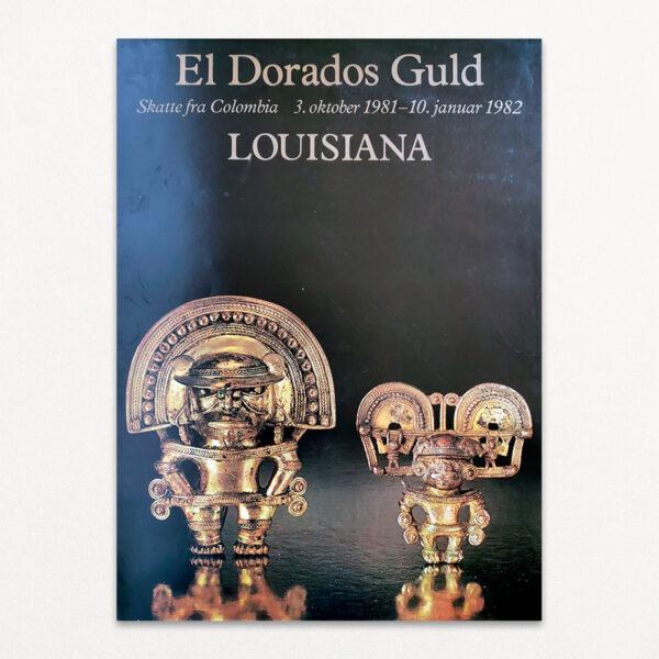 Original plakat fra udstilling El Dorados Guld på Louisiana.